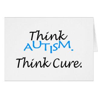 Piense el autismo, piense la curación tarjeta de felicitación