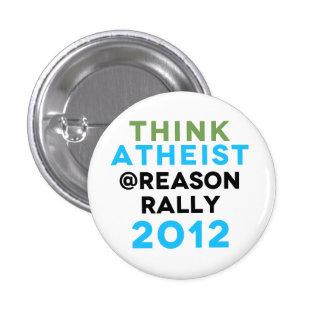 ¡Piense el botón ateo de la reunión del @Reason! Pin Redondo De 1 Pulgada