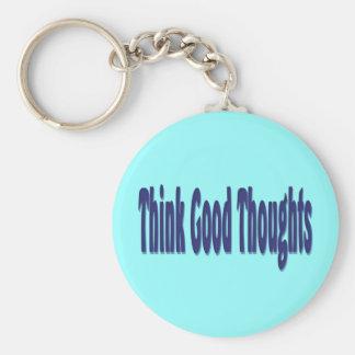 Piense el buen pensamiento llavero redondo tipo pin