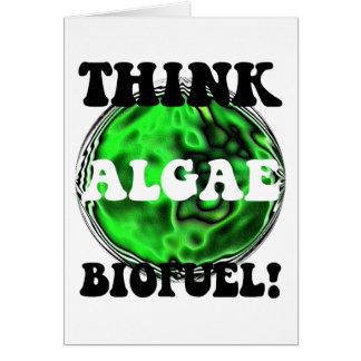 ¡Piense el combustible biológico de las algas! Tarjeta De Felicitación