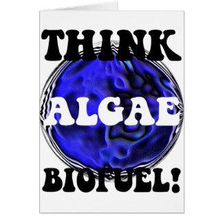 Piense el combustible biológico de las algas tarjeta de felicitación