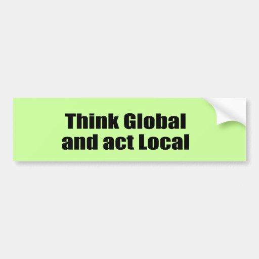 Piense el Local global y del acto Etiqueta De Parachoque