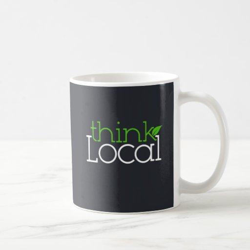 ¡Piense el Local! Taza