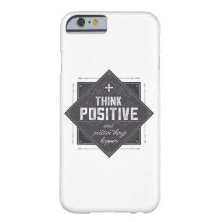 Piense el positivo funda para iPhone 6 barely there