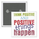 Piense el positivo pin