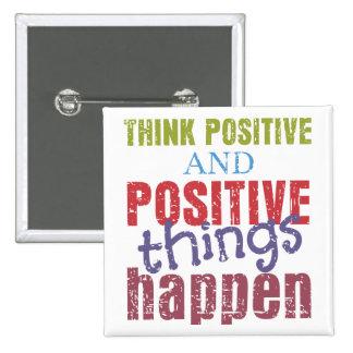 Piense el positivo pin cuadrado