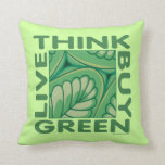 Piense el verde cojin
