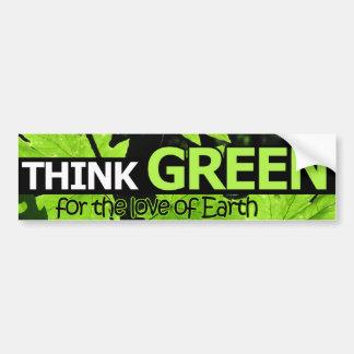 Piense el verde para el amor de la tierra pegatina para auto