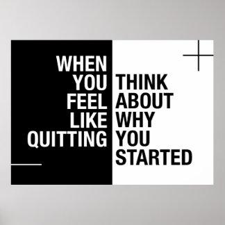 … Piense en porqué usted comenzó Póster