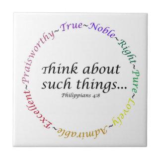 Piense en tales cosas… 4:8 de los filipenses azulejo cuadrado pequeño