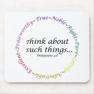 Piense en tales cosas… 4:8 de los filipenses tapetes de raton