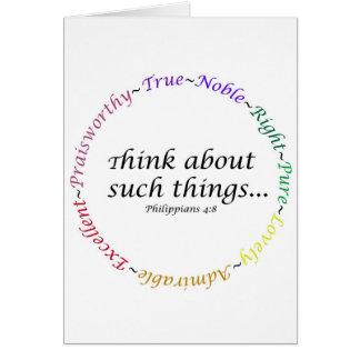 Piense en tales cosas… 4:8 de los filipenses tarjeta de felicitación