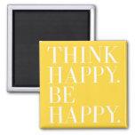 Piense feliz. Sea feliz Iman De Frigorífico