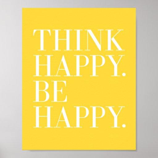Piense feliz. Sea feliz Póster