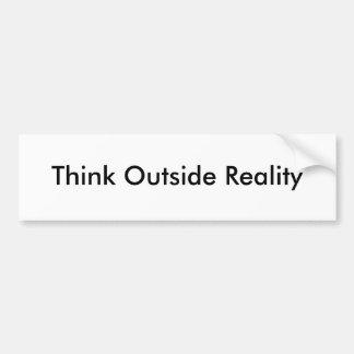 Piense fuera de realidad pegatina para auto