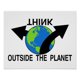 Piense fuera del planeta póster
