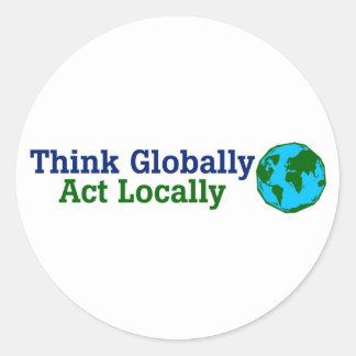 Piense global, acto localmente pegatinas redondas