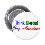 Piense global, compre al americano pins
