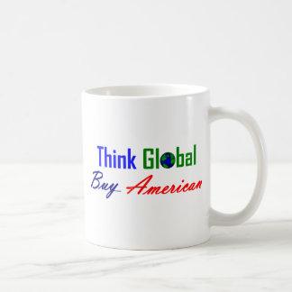 Piense global, compre al americano taza clásica
