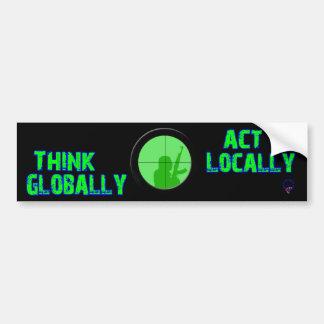 Piense global el acto localmente (va el verde) pegatina para auto