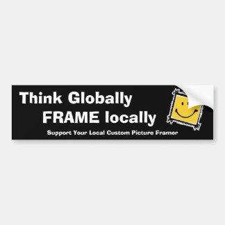 Piense global, marco localmente pegatina para auto