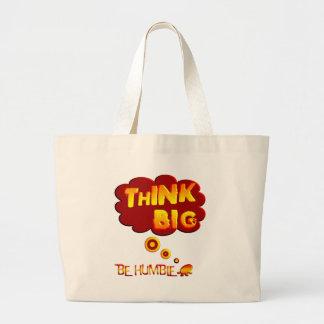Piense grande bolsas