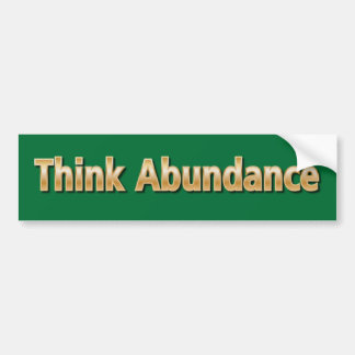 Piense la abundancia pegatina para auto