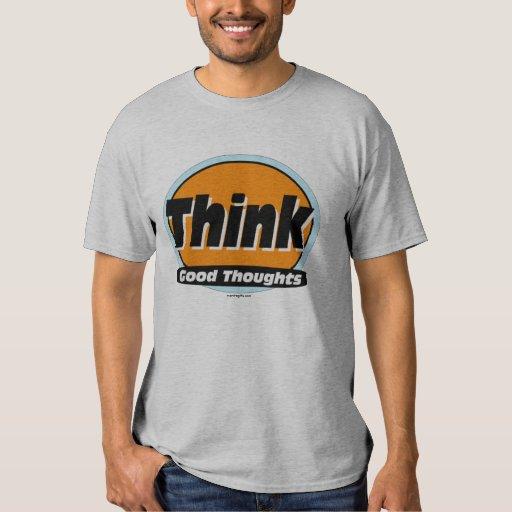 Piense la buena camisa de los pensamientos
