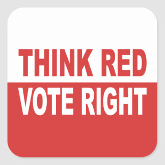 Piense la derecha roja del voto pegatina cuadrada