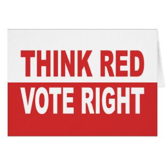 Piense la derecha roja del voto tarjeta de felicitación