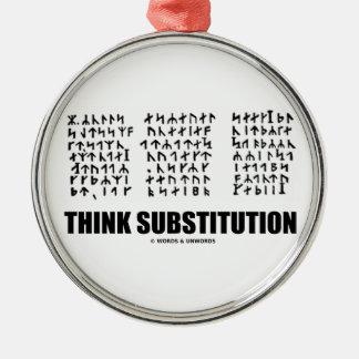 Piense la substitución (criptograma rúnico Jules Adorno Redondo Plateado