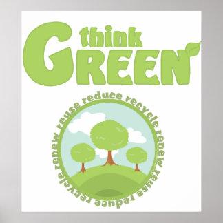 Piense los árboles verdes póster