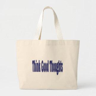 Piense los buenos pensamientos bolsa de mano