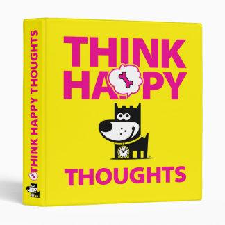 """Piense los pensamientos felices carpeta 1"""""""