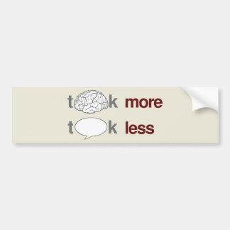 Piense más, charla menos pegatina para auto