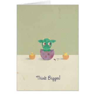 ¡Piense más grande! Tarjeta de felicitación