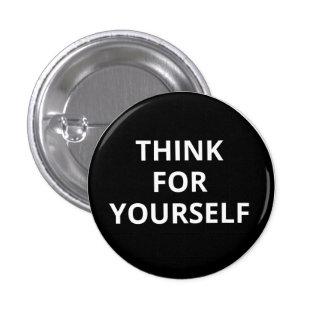 Piense para sí mismo el botón pin redondo de 1 pulgada