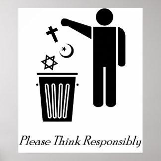 Piense por favor responsable póster