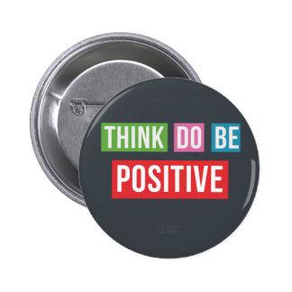 Piense que el positivo hace el positivo sea botón pin redondo de 2 pulgadas
