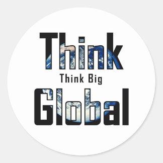 Piense que grande piense global pegatina redonda
