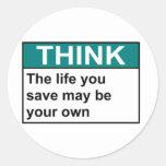PIENSE que la vida que usted ahorra puede ser su l Etiqueta Redonda