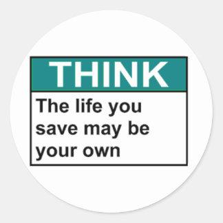 PIENSE que la vida que usted ahorra puede ser su Etiqueta Redonda