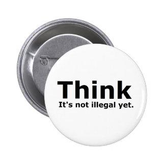 Piense que no es engranaje ilegal con todo polític pin redondo de 2 pulgadas