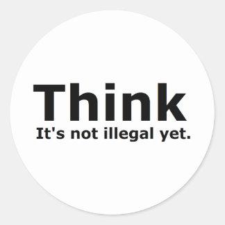 Piense que no es engranaje ilegal con todo polític etiqueta redonda