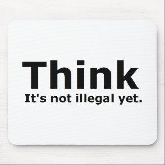 Piense que no es engranaje ilegal con todo polític alfombrillas de raton