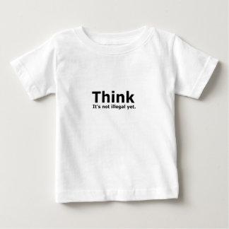 Piense que no es engranaje ilegal con todo t-shirt
