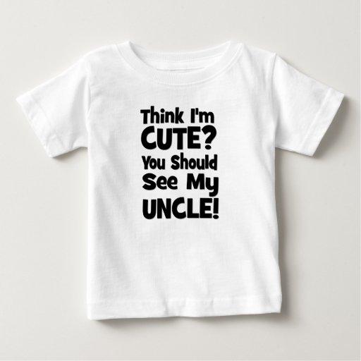 ¿Piense que soy lindo?  ¡Usted debe ver a mi TÍO! Camisetas