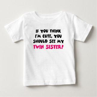 Piense que soy lindo, usted debo ver a mi hermana playera