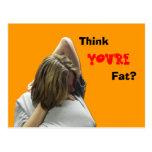 Piense que usted es gordo postal