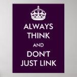 Piense siempre y apenas no enlace el poster